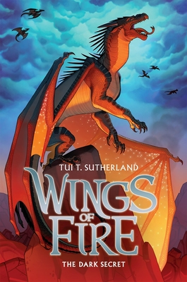 Wings of Fire Book Four: The Dark Secret - Sutherland, Tui T