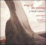 Wings of the Morning: J.S. Bach Sonatas