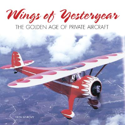 Wings of Yesteryear: The Golden Age - Szurovy, Geza