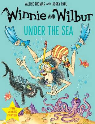 Winnie and Wilbur under the Sea with audio CD - Thomas, Valerie, and Paul, Korky (Illustrator)
