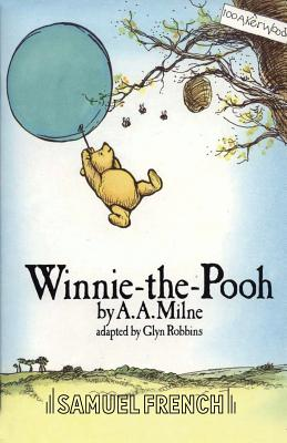 Winnie-the-Pooh - Milne, A A, and Robbins, Glyn (Adapted by)