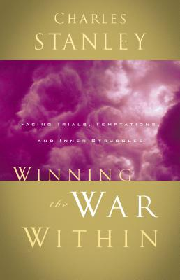 Winning the War Within - Stanley, Charles, Dr.