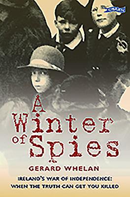 Winter of Spies - Whelan, Gerard