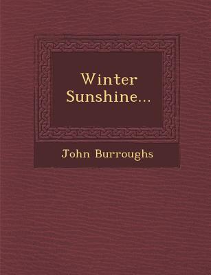 Winter Sunshine... - Burroughs, John
