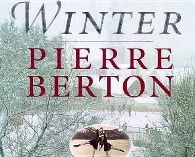 Winter - Berton, Pierre, and Gallant, Andre (Photographer)