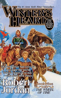 Winter's Heart: Wheel of Time, Book 9 - Jordan, R, and Jordan, Robert
