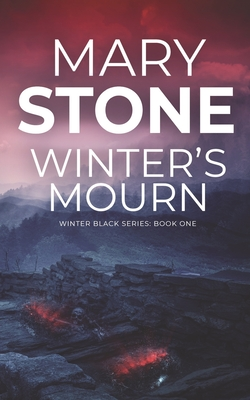Winter's Mourn - Stone, Mary