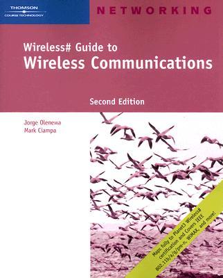 Wireless# Guide to Wireless Communications - Olenewa, Jorge, and Ciampa, Mark