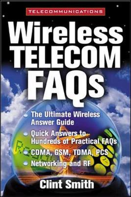 Wireless Telecommunications FAQs - Smith, Clint, (Te, and Smith Clint