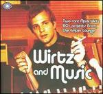 Wirtz & Music