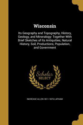Wisconsin - Lapham, Increase Allen 1811-1875