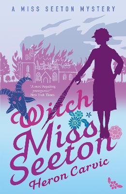 Witch Miss Seeton - Carvic, Heron