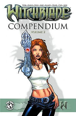 Witchblade Compendium Volume 2 - Edginton, Ian, MR, and Jenkins, Paul, and Johns, Geoff