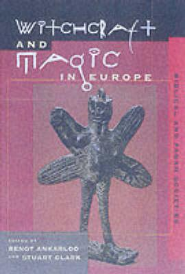 Witchcraft and Magic in Europe, Volume 1 - De La Barca, Pedro Calderon, and Cryer, Frederick H, and Thomsen, Marie-Louise