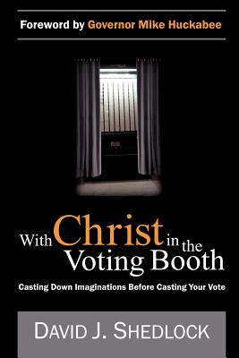 With Christ in the Voting Booth - Shedlock, David J