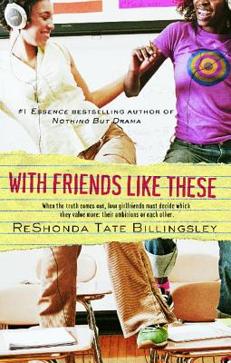 With Friends Like These - Billingsley, Reshonda Tate