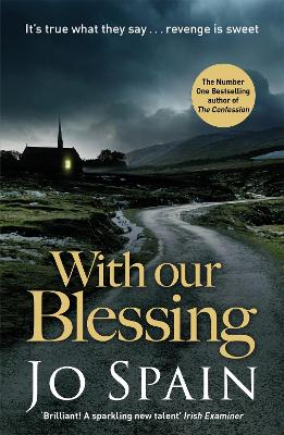 With Our Blessing: (An Inspector Tom Reynolds Mystery Book 1) - Spain, Jo