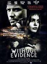 Without Evidence - Gill Dennis