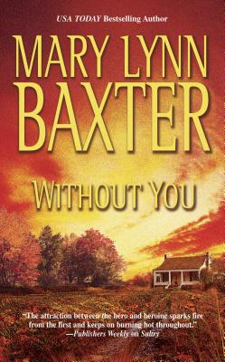Without You - Baxter, Mary Lynn