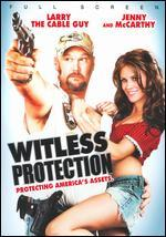 Witless Protection [P&S]