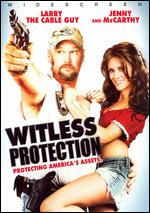 Witless Protection [WS] - Charles Robert Carner