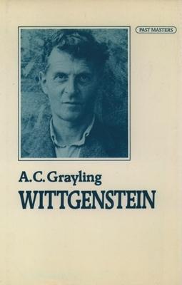 Wittgenstein - Grayling, A C