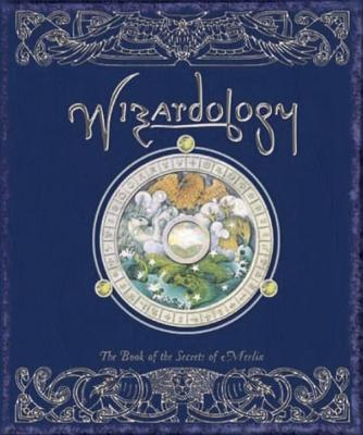 Wizardology: The Book of the Secrets of Merlin - Master Merlin