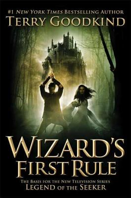 Wizard's First Rule - Goodkind, Terry