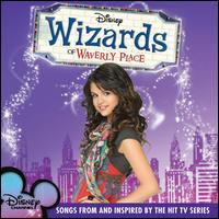 Wizards of Waverly Place: Songs from and Inspired by the Hit TV Series - Various Artists