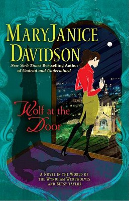 Wolf at the Door - Davidson, MaryJanice