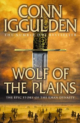 Wolf of the Plains - Iggulden, Conn