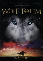 Wolf Totem - Jean-Jacques Annaud; Xavier Castano