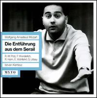 Wolfgang Amadeus Mozart: Die Entführung aus dem Serail - Andreas Wolf (vocals); Erwin Wohlfahrt (vocals); Fritz Wunderlich (vocals); Georg Littasy (vocals); Renate Holm (vocals);...