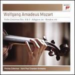 Wolfgang Amadeus Mozart: Violin Concertos Nos. 4 & 5; Adagio K.261; Rondo K. 373