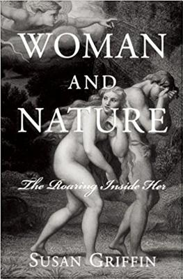 Woman and Nature - Griffin, Susan