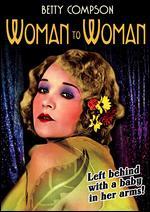 Woman to Woman - Victor Saville
