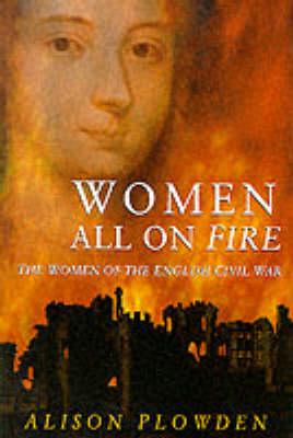 Women All on Fire - Plowden, Alison