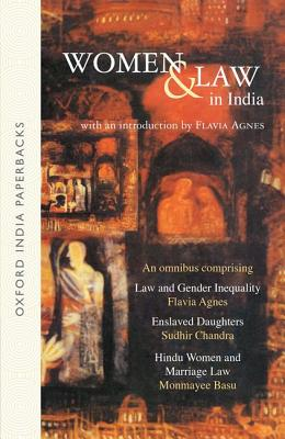 Women and Law in India - Agnes, Flavia, and Chandra, Sudhir, and Basu, Monmayee