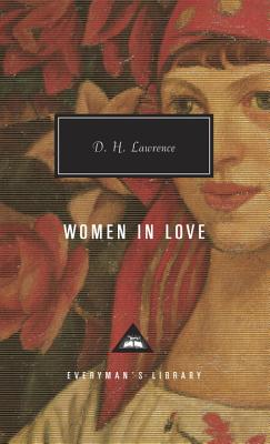 Women in Love - Lawrence, D H, and Ellis, David (Introduction by)