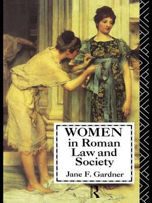 Women in Roman Law and Society - Gardner, Jane F.