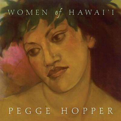 Women of Hawai'i - Hopper, Pegge