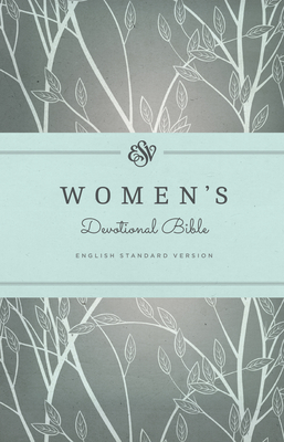 Women's Devotional Bible-ESV - Allen, Erika (Contributions by), and Allen, Geoff (Contributions by), and Anyabwile, Kristie (Contributions by)