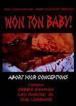 Won Ton Baby!