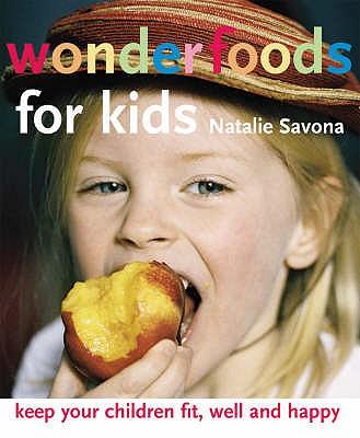 Wonderfoods for Kids - Savona, Natalie