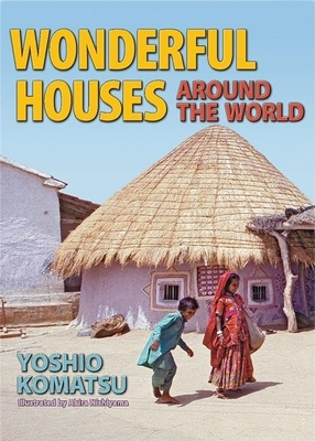 Wonderful Houses Around the World - Komatsu, Yoshio (Photographer)