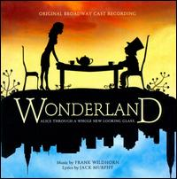 Wonderland - Original Broadway Cast Recording