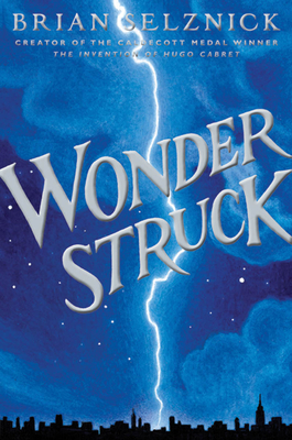 Wonderstruck - Selznick, Brian
