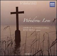 Wondrous Love - Charles Sprawls (bass); Gregory Purnhagen (baritone); Kathy Theil (soprano); Katie Geissinger (mezzo-soprano);...