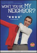 Won't You Be My Neighbor? - Morgan Neville