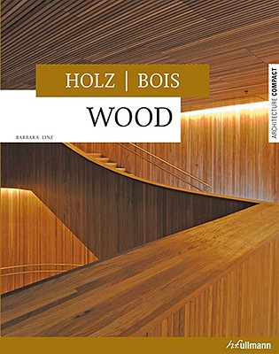 Wood/Holz/Bois - Linz, Barbara